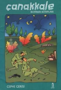 Çanakkale Boyama Kitapları - Cephe Gerisi
