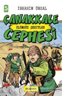 Çanakkale Cephesi: Ölümsüz Şehitler (Ciltli)