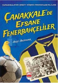 Çanakkale'de Efsane Fenerbahçeliler