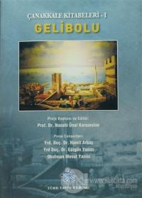 Çanakkale Kitabeleri 1: Gelibolu (Ciltli)