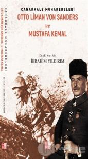 Çanakkale Muharebeleri - Otto Liman Von Sanders ve Mustafa Kemal