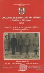 Çanakkale Muharebeleri'nin Esirleri Ahmet Tetik