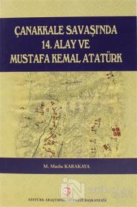 Çanakkale Savaşı'nda 14. Alay ve Mustafa Kemal Atatürk