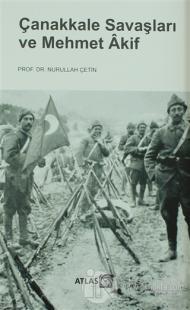 Çanakkale Savaşları ve Mehmet Akif