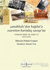 Çanakkale'den Bağdat'a Esaretten Kurtuluş Savaşı'na %23 indirimli Hüse