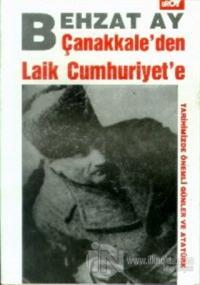 Çanakkale'den Laik Cumhuriyet'e