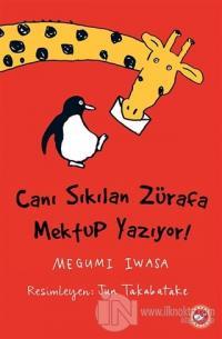 Canı Sıkılan Zürafa Mektup Yazıyor (Ciltsiz)