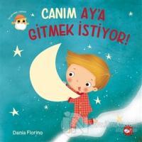 Canım Ay'a Gitmek İstiyor!