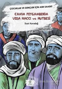 Canım Peygamberim Veda Haccı ve Hutbesi