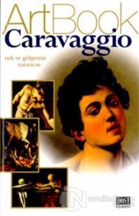 Caravaggio Işık ve Gölgenin Yaratıcısı %20 indirimli Kolektif