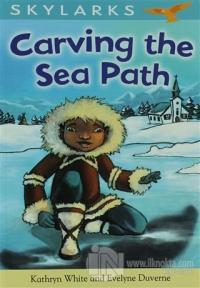 Carving the Sea Path %20 indirimli Kathryn White