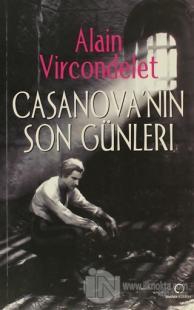 Casanova'nın Son Günleri %10 indirimli Alain Vircondelet
