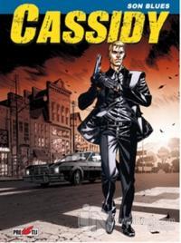 Cassidy Cilt 1: Son Blues