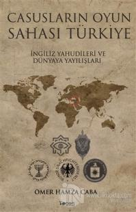 Casusların Oyun Sahası Türkiye %25 indirimli Ömer Hamza Caba