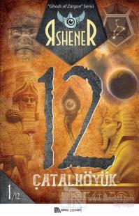 Çatalhöyük 12 - Ghods of Zargon Serisi 1. Kitap