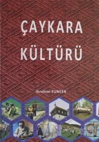 Çaykara Kültürü (Ciltli)