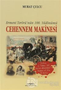 Cehennem Makinesi Ermeni Terörü'nün 100. Yıldönümü
