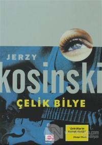 Çelik Bilye Jerzy Kosinski