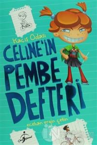 Celine'in Pembe Defteri - Kaçış Odası