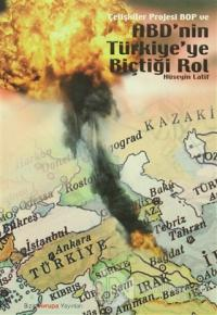 Çelişkiler Projesi BOP ve ABD'nin Türkiyeye Biçtiği Rol