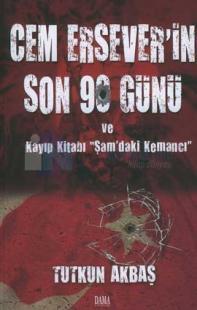 Cem Ersever'in Son 90 Günü ve Kayıp Kitabı 'Şam'daki Kemancı'