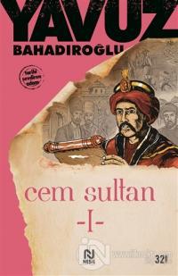 Cem Sultan Cilt: 1