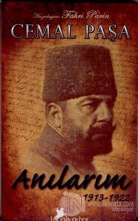 Cemal Paşa Anılarım 1913-1922