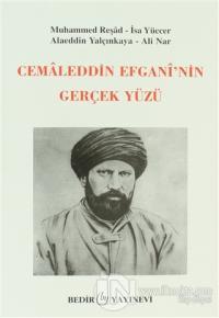 Cemaleddin Efgani'nin Gerçek Yüzü