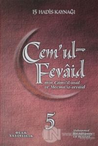 Cem'ul-Fevaid min Cami'il-usul ve Mecma'iz-zevaid 5 (Ciltli)