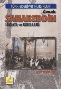 Cenab Şahabeddin Hayatı ve Eserleri