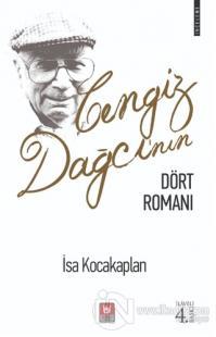 Cengiz Dağcı'nın Dört Romanı