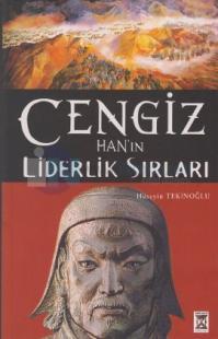 Cengiz Han Yönetim ve Liderlik Sırları