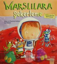Cenk'in Sıradışı Serüvenleri : Marslılara Şekerleme