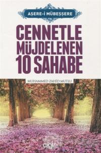 Cennetle Müjdelenen 10 Sahabe