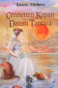 Cennetten Kopan Dansçı Tamara