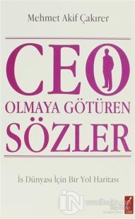 CEO Olmaya Götüren Sözler
