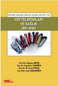 Cep Telefonları ve Sağlık (Rf-Mw)