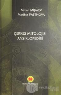 Çerkes Mitolojisi Ansiklopedisi