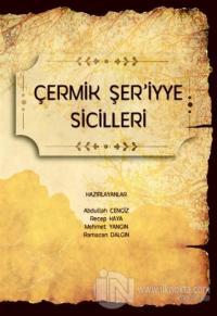 Çermik Şer'iyye Sicilleri Abdullah Cengiz