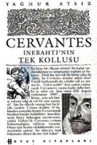 Cervantes İnebahtı'nın Tek Kollusu