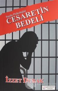 Cesaretin Bedeli - Suçlu Psikolojisi