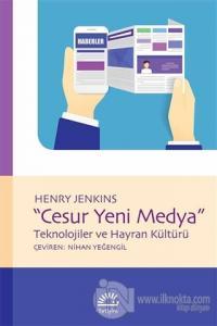 Cesur Yeni Medya %15 indirimli Henry Jenkins