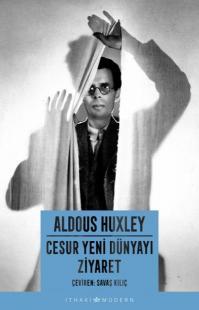 Cesur Yeni Dünyayı Ziyaret %40 indirimli Aldous Huxley
