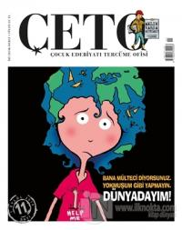 Çeto Çocuk Edebiyatı Tercüme Ofisi Dergisi Sayı: 11 Kolektif