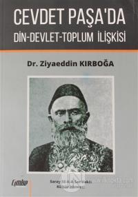 Cevdet Paşa'da Din-Devlet-Toplum İlişkisi Ziyaeddin Kırboğa