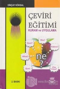 Çeviri Eğitimi Kuram ve Uygulama