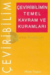 Çeviribilimin Temel Kavram ve Kuramları