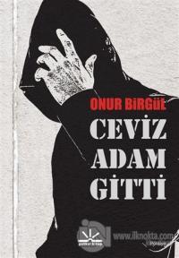 Ceviz Adam Gitti