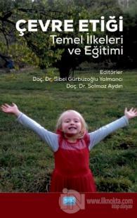 Çevre Etiği Temel İlkeleri ve Eğitimi Solmaz Aydın