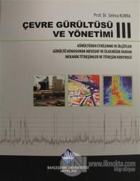 Çevre Gürültüsü ve Yönetimi Cilt 3 (Ciltli)